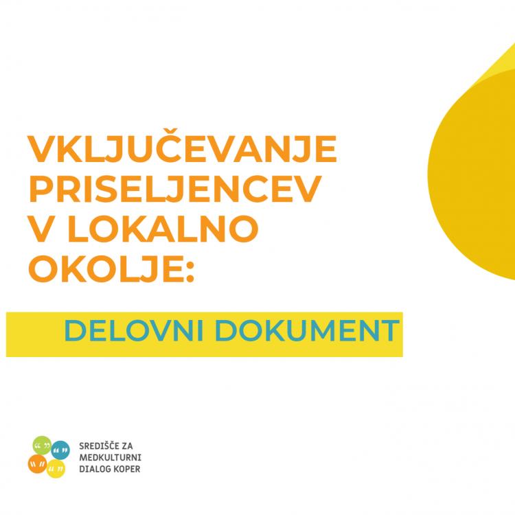 Vključevanje priseljencev v lokalno okolje: delovni dokument