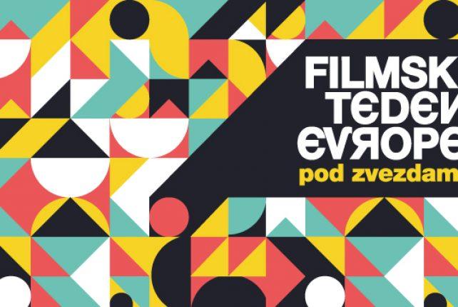 FILMSKI TEDEN EVROPE 2020 POD ZVEZDAMI V IZOLI, SEŽANI IN AJDOVŠČINI