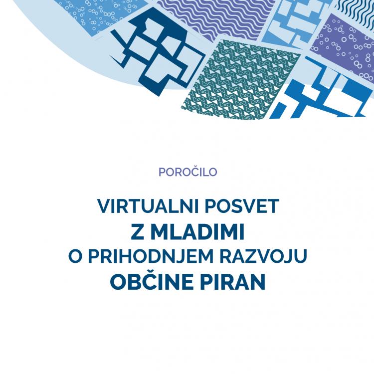 Virtualni posvet z mladimi o prihodnjem razvoju občine Piran